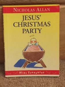 Front cover of Jesus's Christmas Party by Nicholas Allan