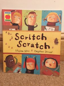 Front cover of Scritch Scratch by Miriam Moss and Delphine Durand