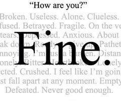 In bold, How are you? I'm fine. In a softer font, all the real feelings.
